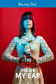 The God Inside My Ear (Blu-ray)